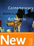 Contemporary American Architects: Volume 4 (Architecture & Design Series) (3822874264) by Jodidio, Philip