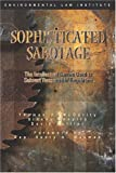 img - for Sophisticated Sabotage: The Intellectual Games Used to Subvert Responsible Regulation (Environmental Law Institute) book / textbook / text book