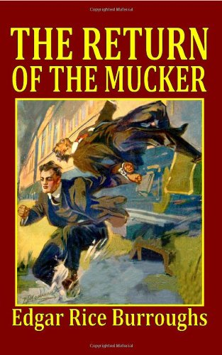 The Return of the Mucker