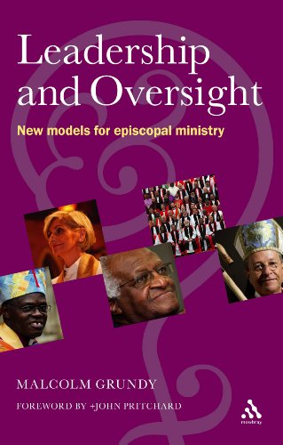 Leadership and Oversight: New Models for Episcopal Leadership