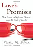 img - for Love's Promises: How Formal and Informal Contracts Shape All Kinds of Families (Queer Ideas/Queer Action) Hardcover May 26, 2015 book / textbook / text book