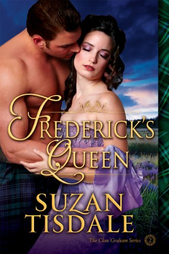 Suzan Tisdale - Frederick's Queen: The Clan Graham Series