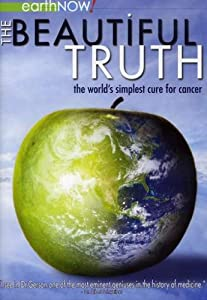 The Beautiful Truth: The World's Simplest Cure for Cancer