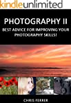 Photography II: Best Advice For Impro...