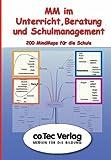 MindMapping im Unterricht, Beratung und Schulmanagement. CD-ROM für Windows 2000 Pro/XP: Über 100 Mindmaps für die Schule