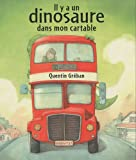 Il y a un dinosaure dans mon cartable