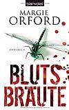Blutsbräute von Margie Orford (2008) Taschenbuch