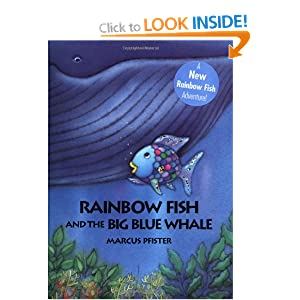 The rainbow fish and the big blue whale for Rainbow fish and the big blue whale
