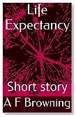 Life Expectancy: Short story