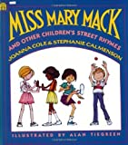 img - for By Joanna Cole Miss Mary Mack and Other Children's Street Rhymes book / textbook / text book