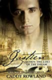 Gastien: The Cost of the Dream (The Gastien Series #1)