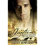Gastien: The Cost of the Dream (The Gastien Series #1) ~ Caddy Rowland