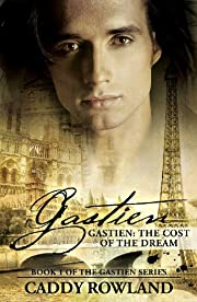 Gastien: The Cost of the Dream (The Gastien Series)