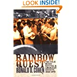 Rainbow Quest: The Folk Music Revival and American Society, 1940-1970 (Culture, Politics, and Cold War)