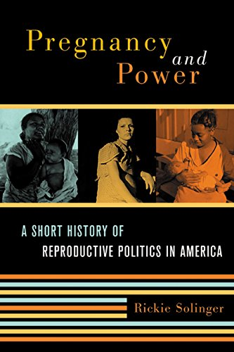 Pregnancy and Power: A Short History of Reproductive...