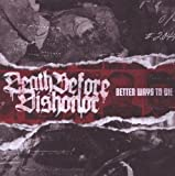 Better Ways to Die by Death Before Dishonor (2009) Audio CD