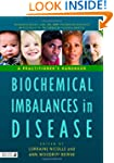 Biochemical Imbalances in Disease: A...