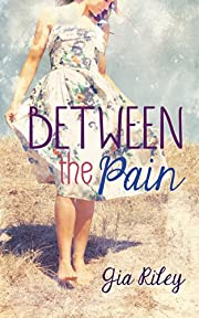 Between the Pain (The Reflection Series Book 1)