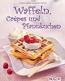Waffeln, Crêpes & Pfannkuchen