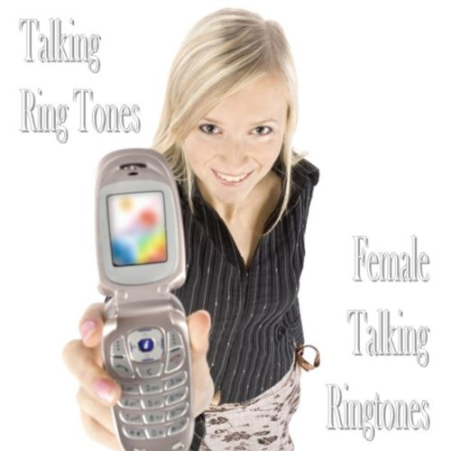 Crazy Girlfriend (Female Talking Ring Tone)