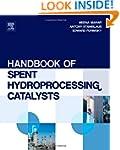 Handbook of Spent Hydroprocessing Cat...