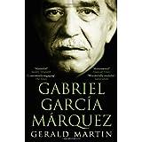 Gabriel Garcia Marquez: A Lifeby Gerald S. Martin