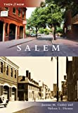 Salem, MA (TAN) (Then and Now)