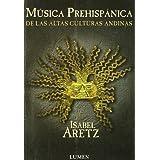 Musica prehispanica de las altas culturas andinas