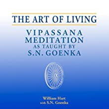 The Art of Living: Vipassana Meditation as Taught by S. N. Goenka Discours Auteur(s) : William Hart