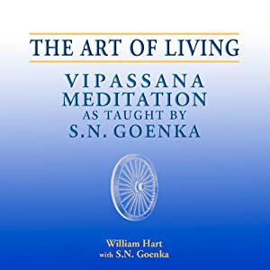 The Art of Living (Mandarin): Vipassana Meditation as Taught by S.N. Goenka | [William Hart]