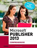 img - for Microsoft Publisher 2013: Comprehensive (Shelly Cashman) book / textbook / text book
