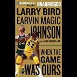 img - for When the Game Was Ours book / textbook / text book
