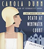 Death at Wentwater Court: A Daisy Dalrymple Mystery (Daisy Dalrymple Mysteries) Carola Dunn
