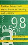 img - for Multiple Perspectives on Mathematics Teaching and Learning (International Perspectives on Mathematics Education) book / textbook / text book