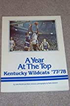 A Year at the Top: Kentucky Wildcats '77-'78…