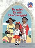 Be Quiet! Sit Still! Don't Wriggle! (Stars of Africa) (0636052311) by Brain, Helen