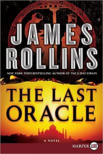 The Last Oracle (Sigma Force) written by James Rollins