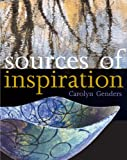 Sources of Inspiration: For Ceramics and the Applied Arts