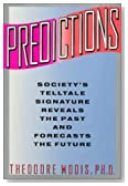 Predictions: Society's Telltale Signature Reveals Past &amp; Forcasts the Future
