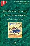 echange, troc Elisabeth Ravoux-Rallo - L'explication de texte à l'oral des concours