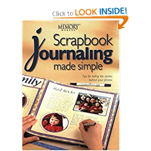 Scrapbook Journaling Made Simple (Memory makers) Memory Makers
