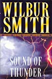 The Sound of Thunder (The Courtneys) Wilbur Smith