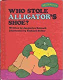 Who Stole Alligators Shoe? (Sweet Pickles Series)