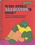 Who Stole Alligators Shoe? (Sweet Pickles Series)