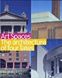 Art Spaces: The Architecture of Four Tates (1854373986) by Searing, Helen