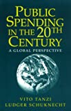 img - for Public Spending in the 20th Century: A Global Perspective book / textbook / text book