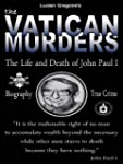 The Vatican Murders: The Life and Dea...