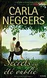 Secrets d'un été oublié par Neggers