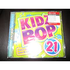 Kidz Bop 21 (LIMITED EDITION with 4 EXCLUSIVE BONUS TRACKS) by LMFAO,&#32;Lil Wayne,&#32;Lady GaGa,&#32;Katy Perry and Selena Gomez