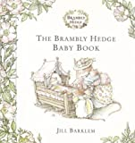 Brambly Hedge Baby Book (0001983407) by Barklem, Jill